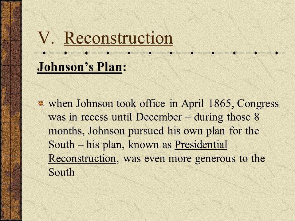 V. Reconstruction Johnson's Plan: