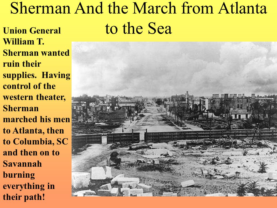 Sherman And the March from Atlanta to the Sea