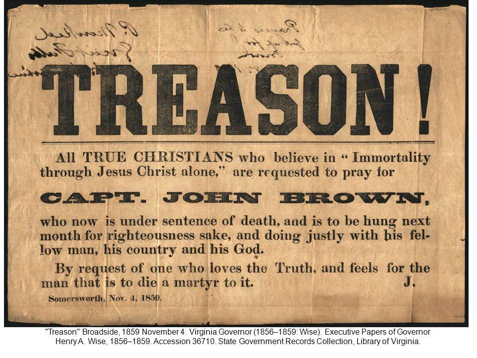 Treason Broadside, 1859 November 4