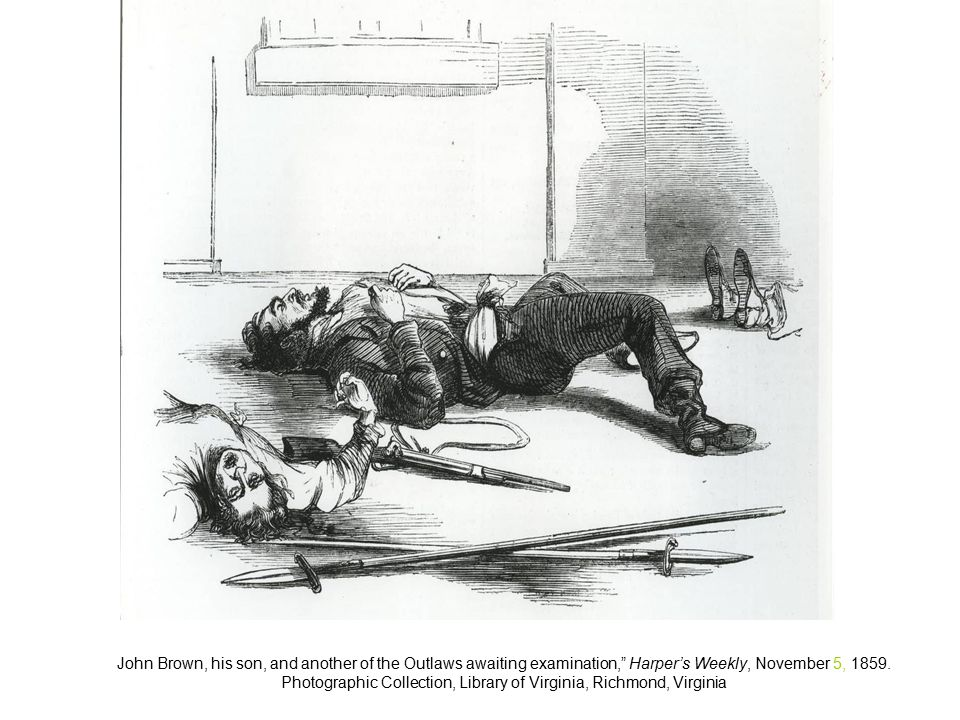 John Brown, his son, and another of the Outlaws awaiting examination, Harper's Weekly, November 5, 1859.