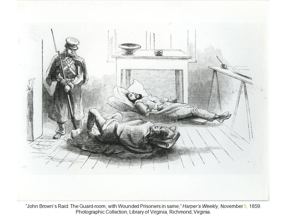 John Brown's Raid: The Guard-room, with Wounded Prisoners in same, Harper's Weekly, November 5, 1859.