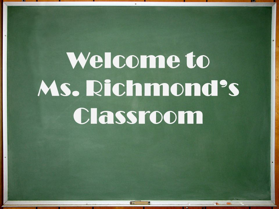 Ms. Richmond's Classroom