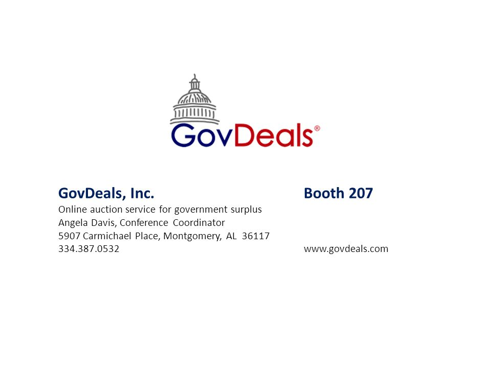 GovDeals, Inc. Booth 207 Online auction service for government surplus