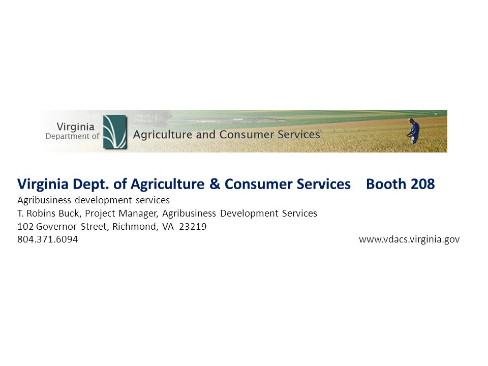 Virginia Dept. of Agriculture & Consumer Services Booth 208