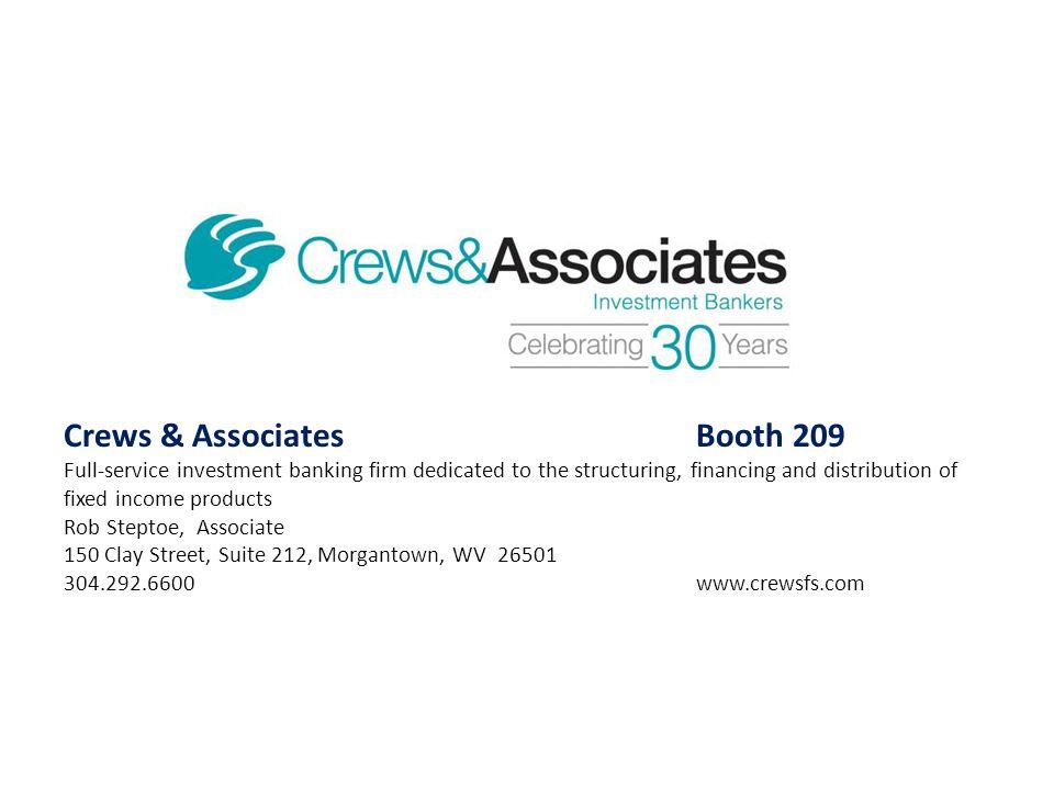 Crews & Associates Booth 209
