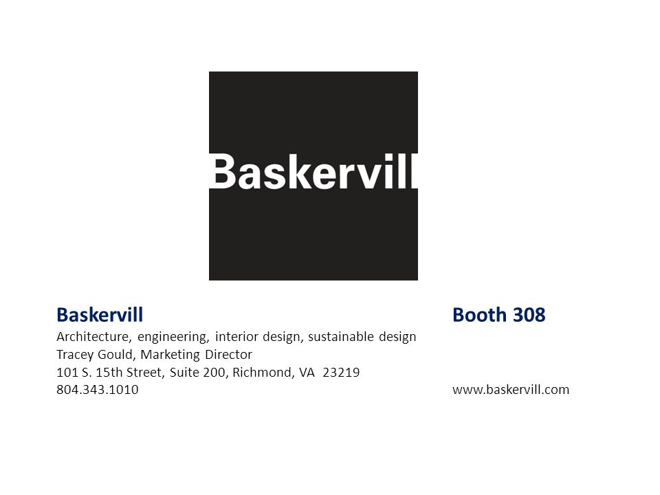 Baskervill Booth 308 Architecture, engineering, interior design, sustainable design. Tracey Gould, Marketing Director.