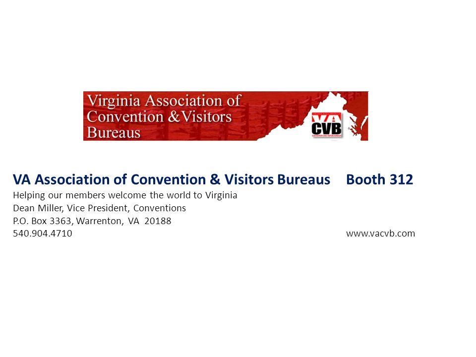 VA Association of Convention & Visitors Bureaus Booth 312