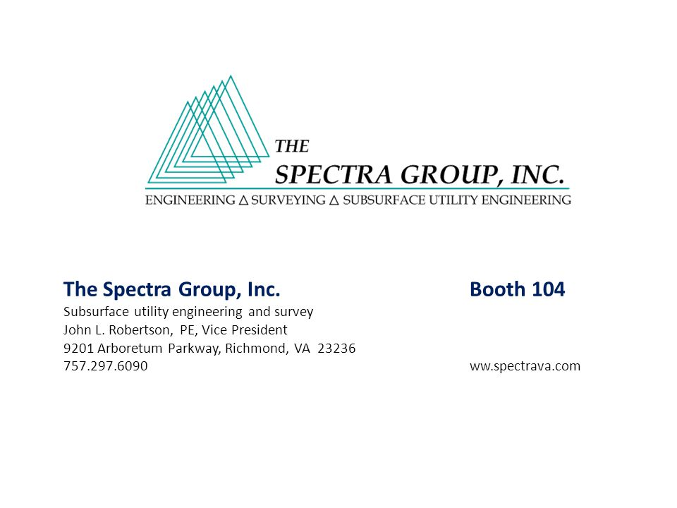The Spectra Group, Inc. Booth 104