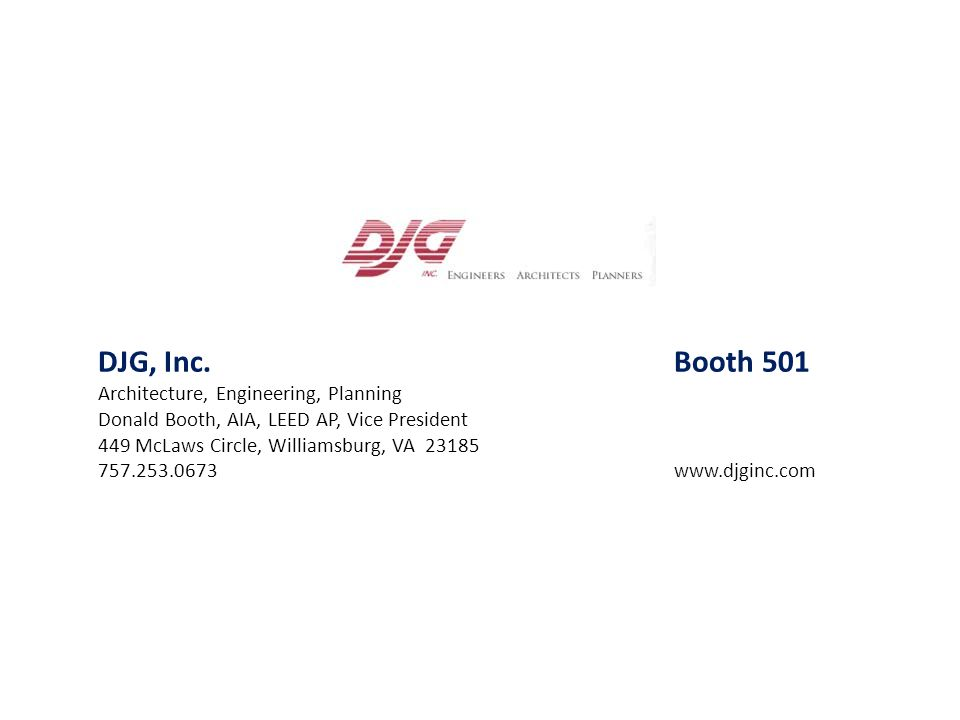 DJG, Inc. Booth 501 Architecture, Engineering, Planning