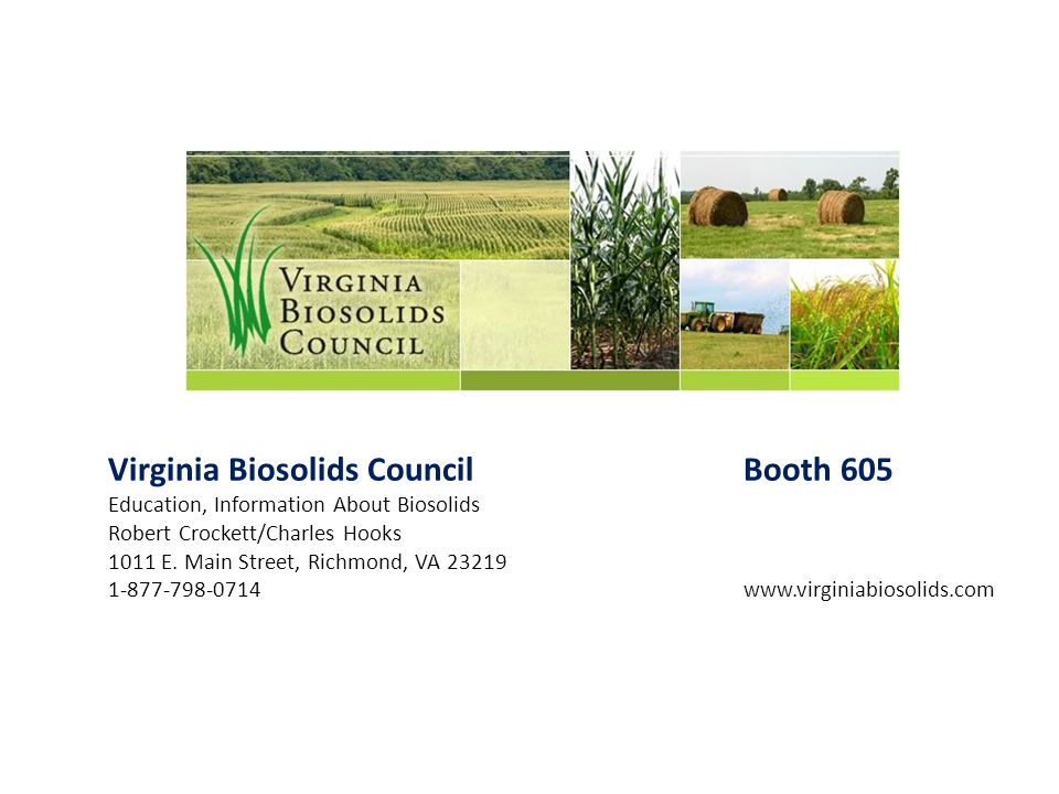 Virginia Biosolids Council Booth 605