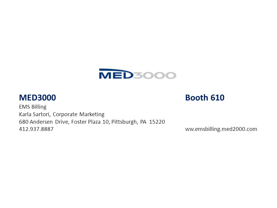 MED3000 Booth 610 EMS Billing Karla Sartori, Corporate Marketing