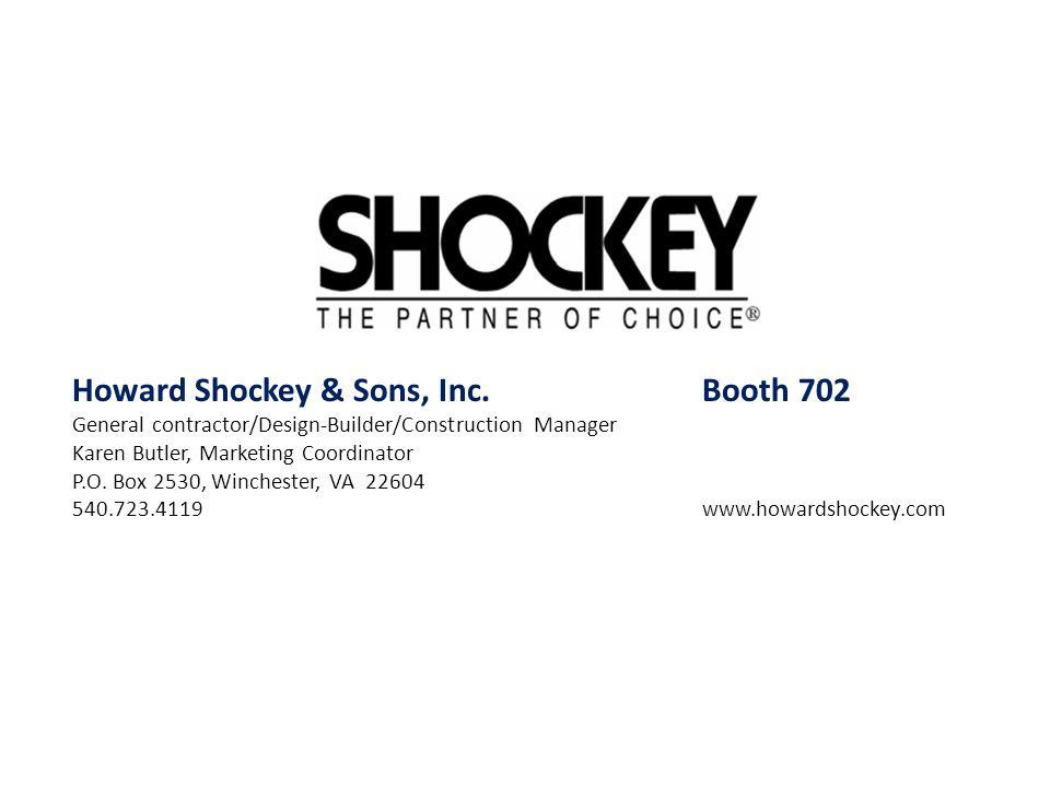 Howard Shockey & Sons, Inc. Booth 702