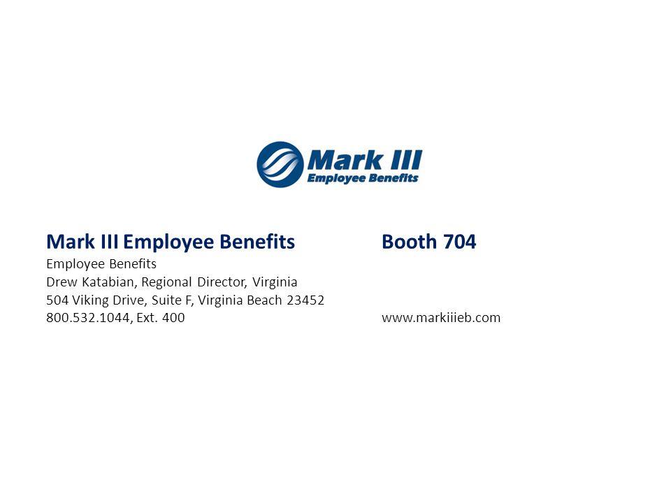 Mark III Employee Benefits Booth 704