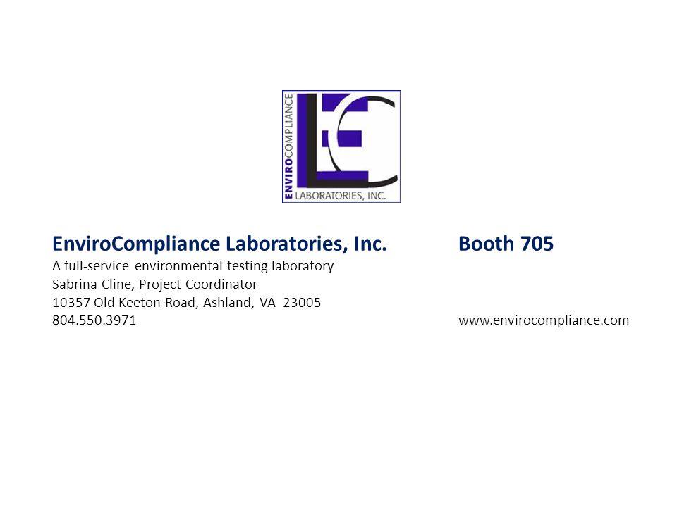 EnviroCompliance Laboratories, Inc. Booth 705