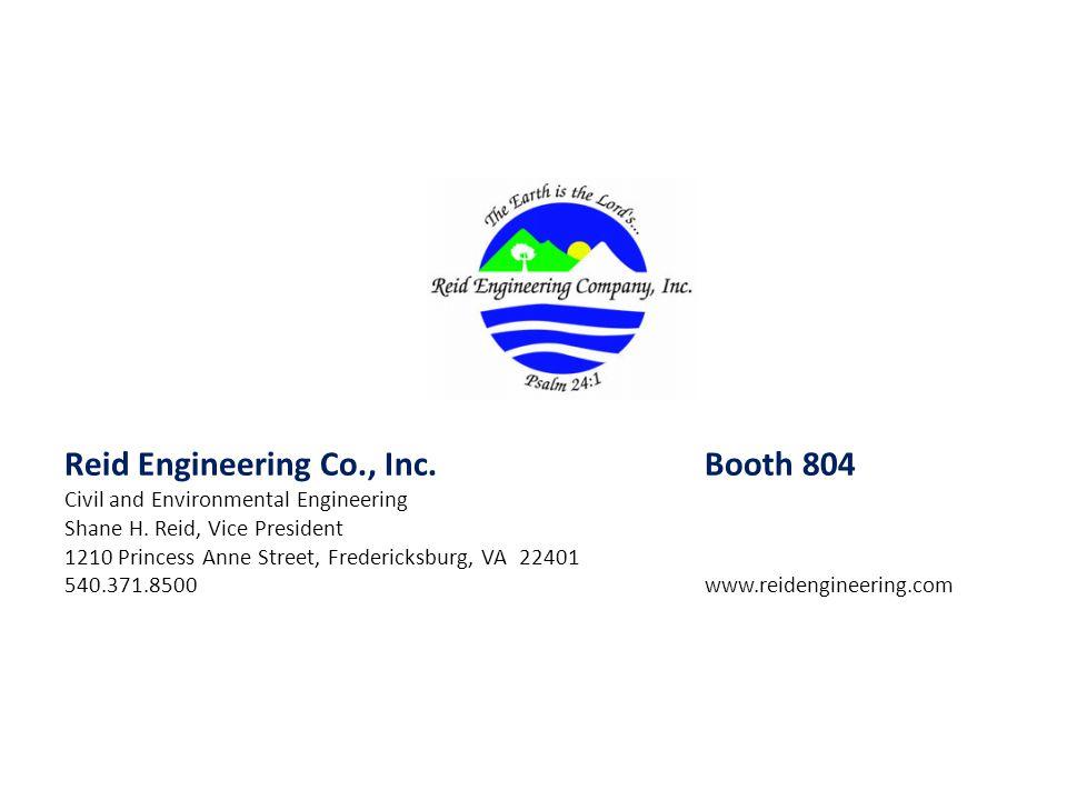 Reid Engineering Co., Inc. Booth 804