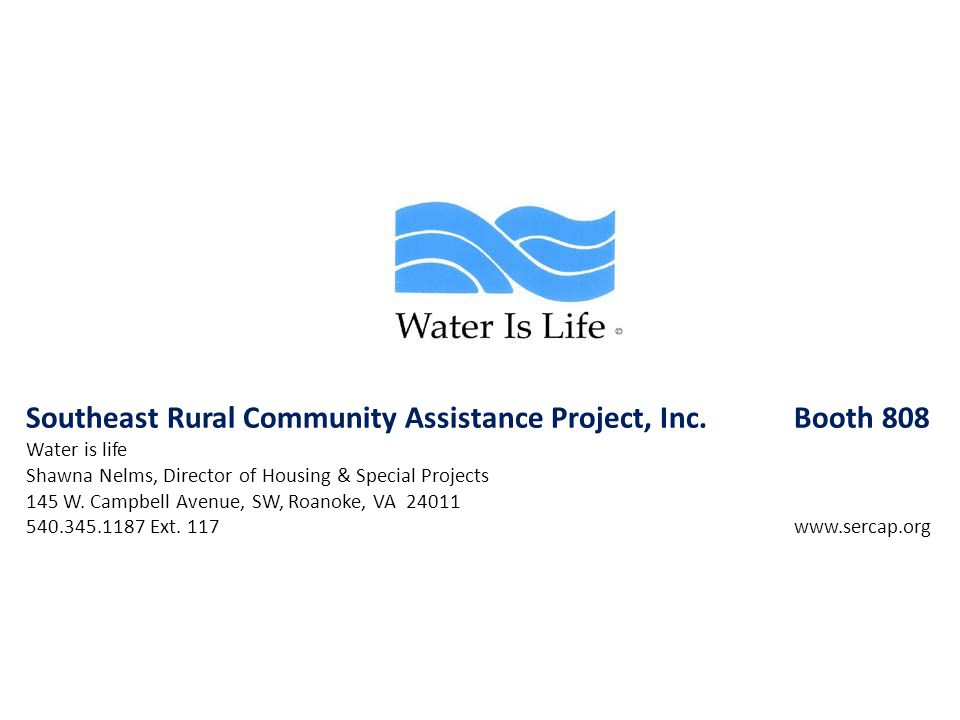 Southeast Rural Community Assistance Project, Inc. Booth 808
