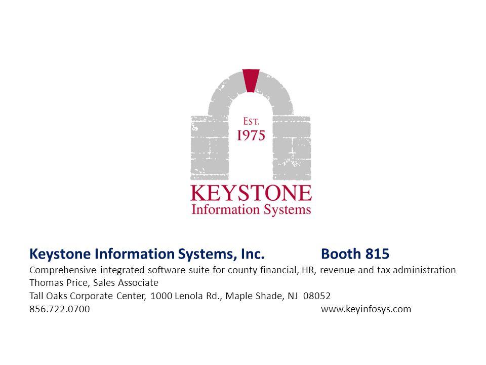 Keystone Information Systems, Inc. Booth 815
