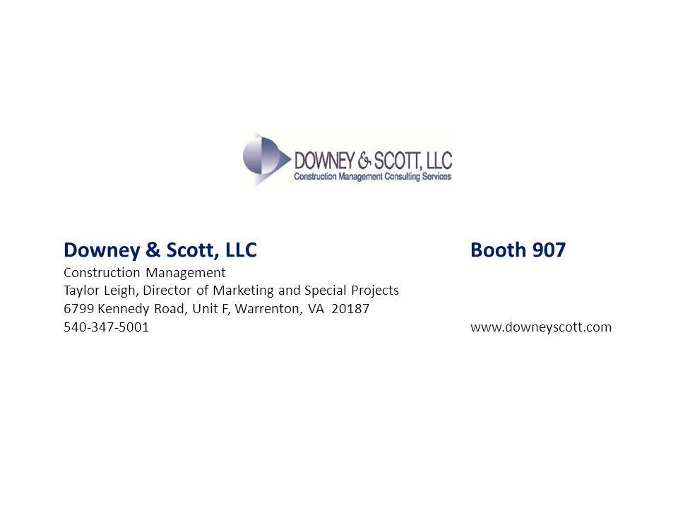 Downey & Scott, LLC Booth 907