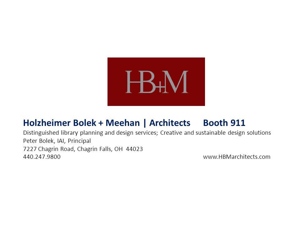 Holzheimer Bolek + Meehan | Architects Booth 911
