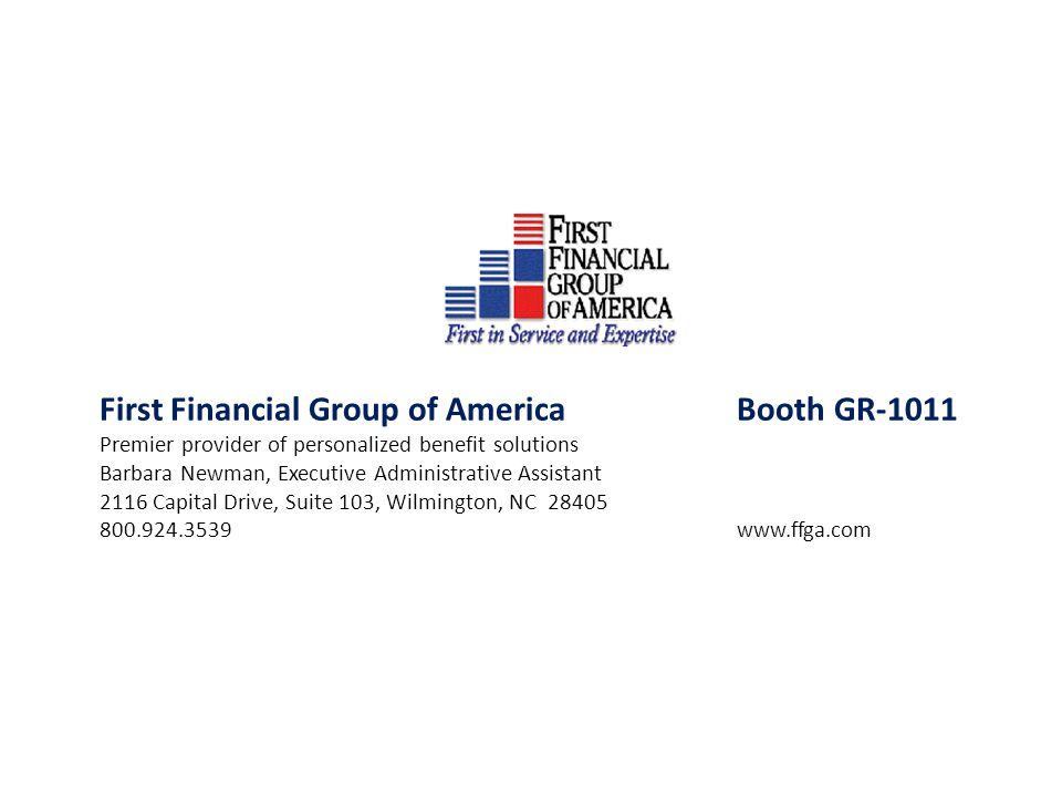 First Financial Group of America Booth GR-1011