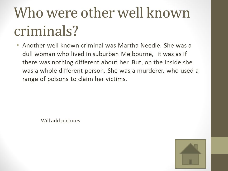 Who were other well known criminals