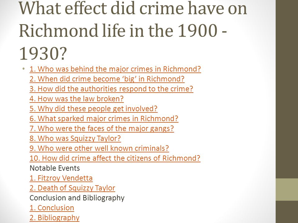 What effect did crime have on Richmond life in the 1900 -1930