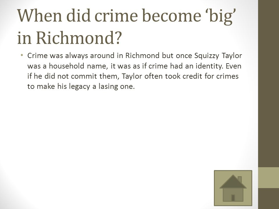 When did crime become 'big' in Richmond