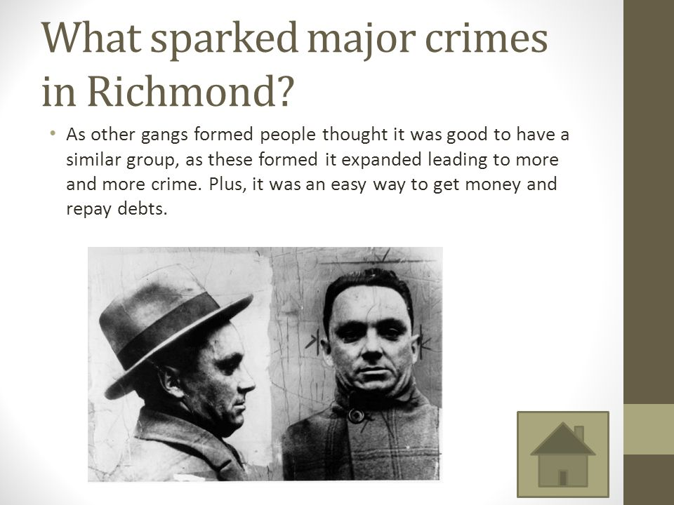 What sparked major crimes in Richmond