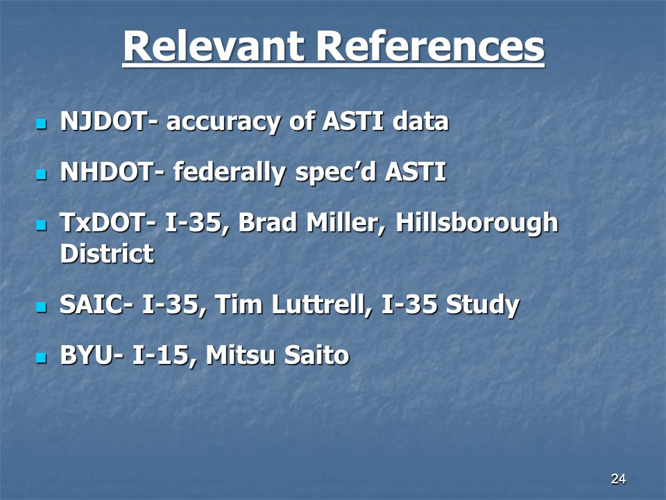 Relevant References NJDOT- accuracy of ASTI data