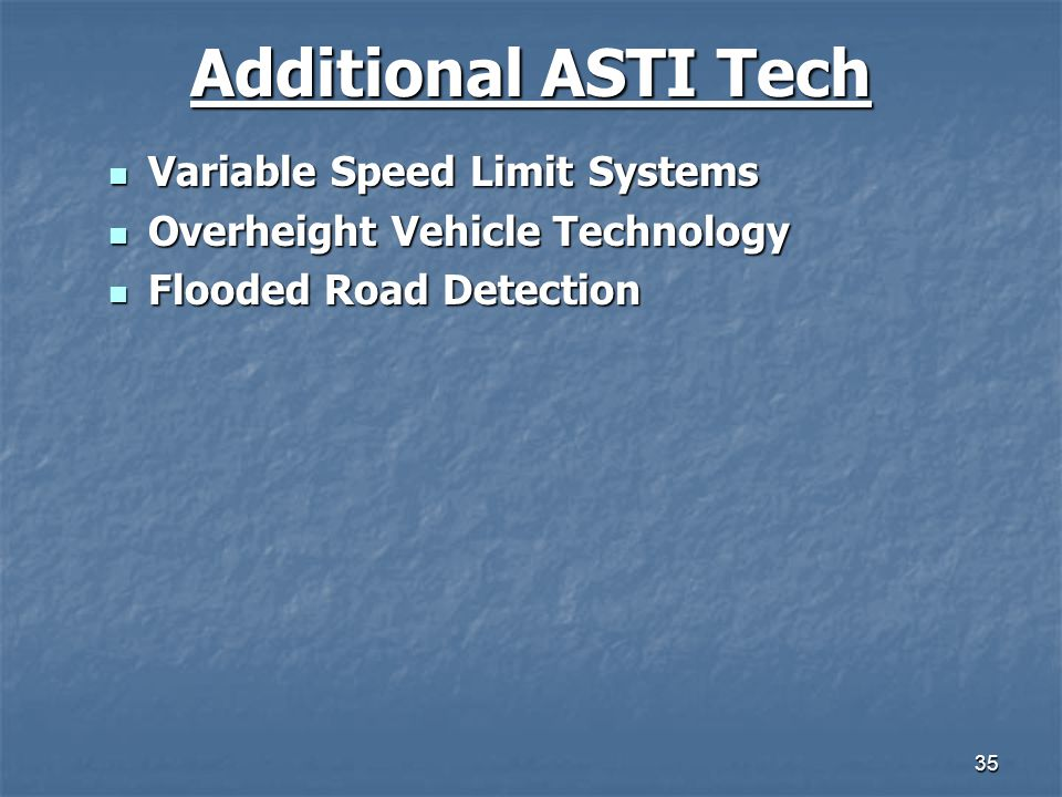 Additional ASTI Tech Variable Speed Limit Systems