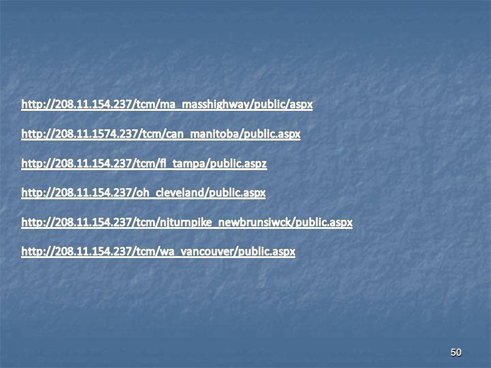 http://208.11.154.237/tcm/ma_masshighway/public/aspx http://208.11.1574.237/tcm/can_manitoba/public.aspx.