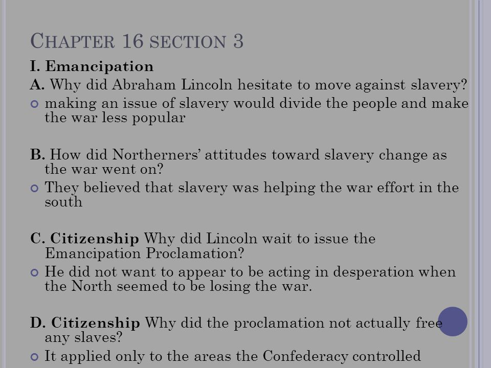 Chapter 16 section 3 I. Emancipation