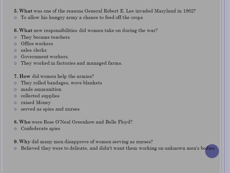 5. What was one of the reasons General Robert E