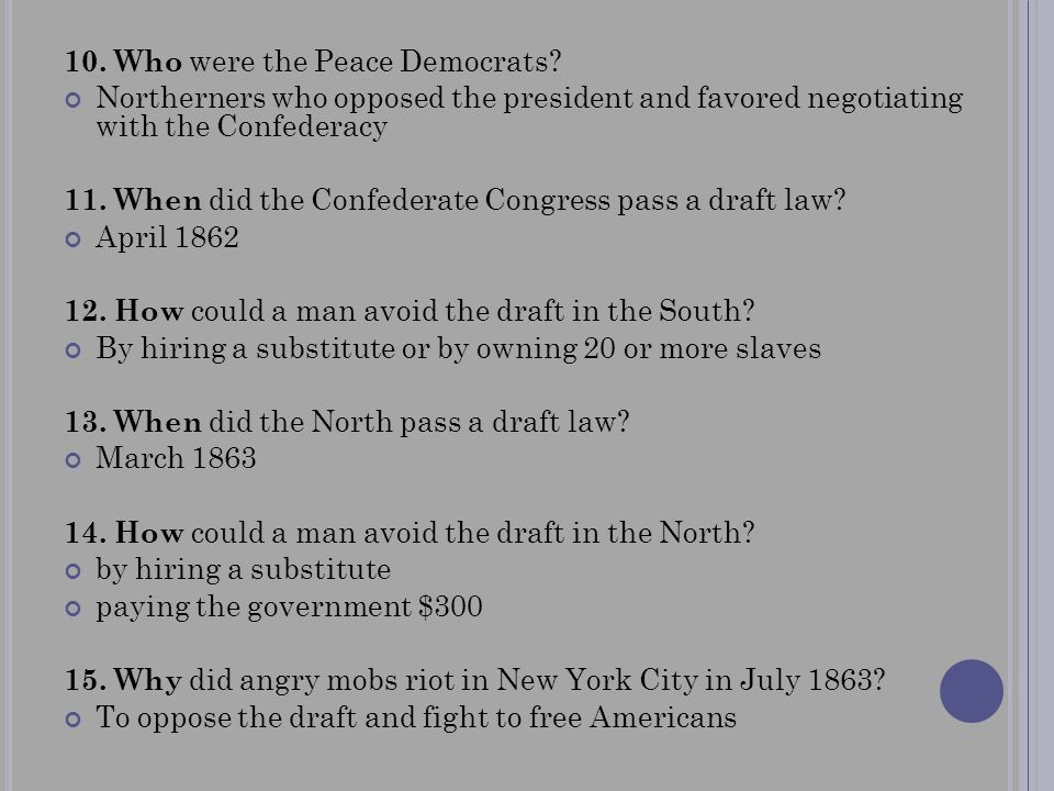 10. Who were the Peace Democrats