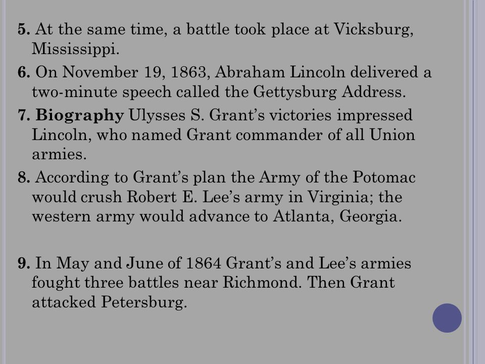 5. At the same time, a battle took place at Vicksburg, Mississippi.