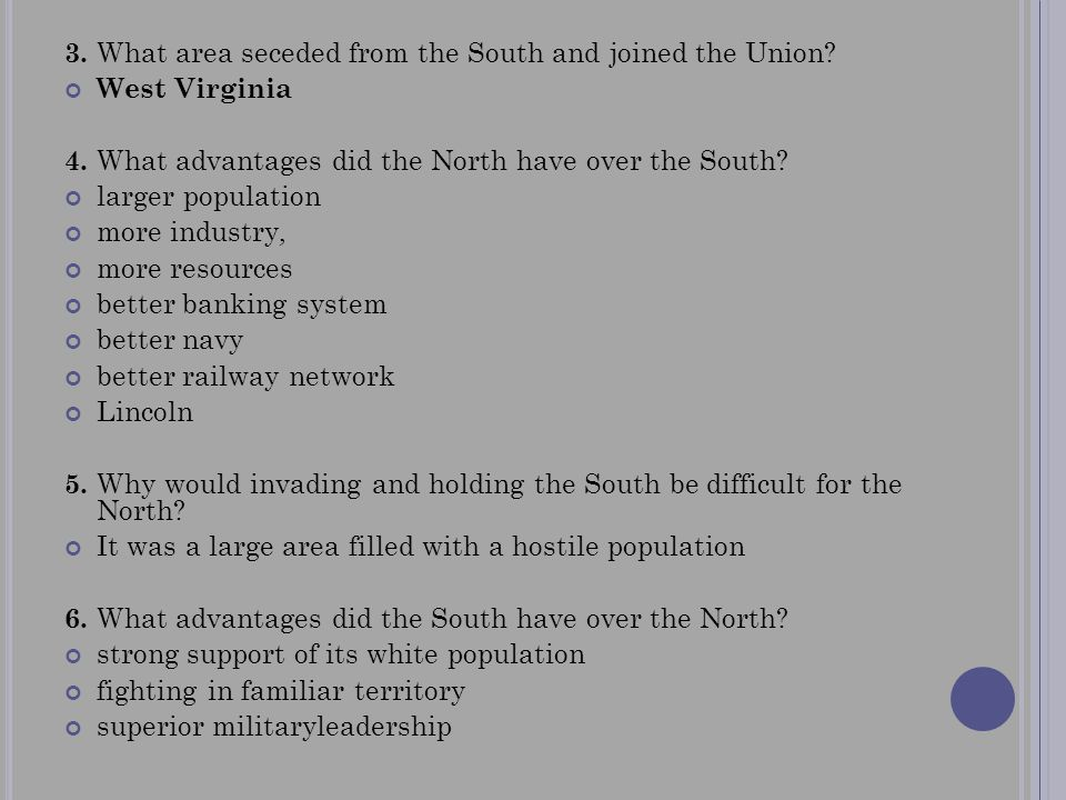 3. What area seceded from the South and joined the Union