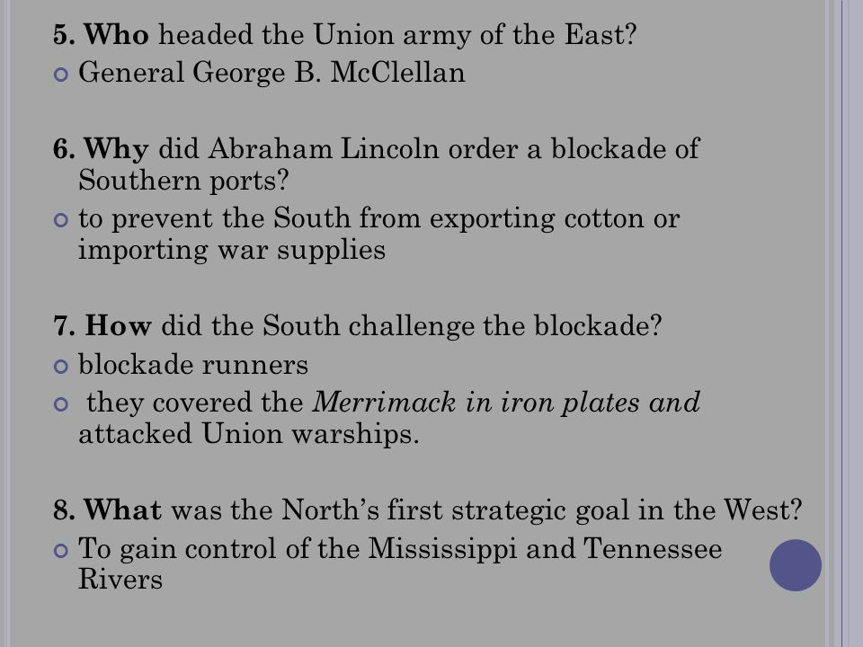 5. Who headed the Union army of the East