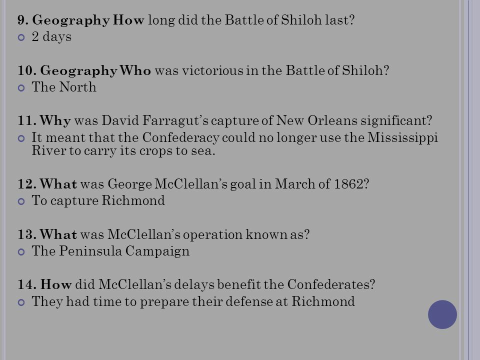 9. Geography How long did the Battle of Shiloh last