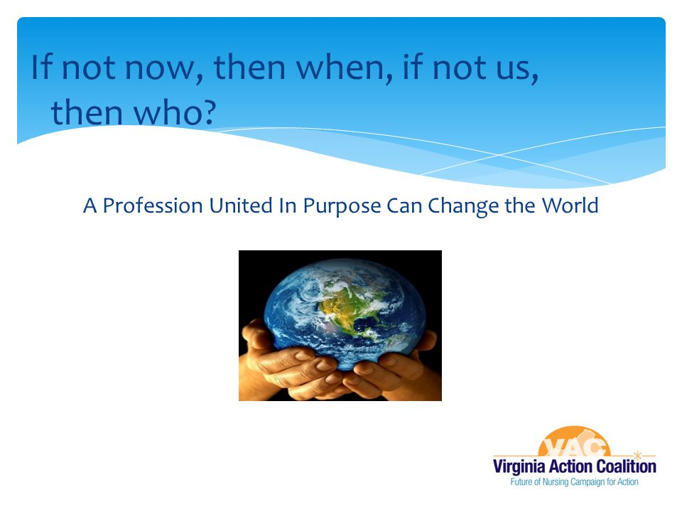 A Profession United In Purpose Can Change the World