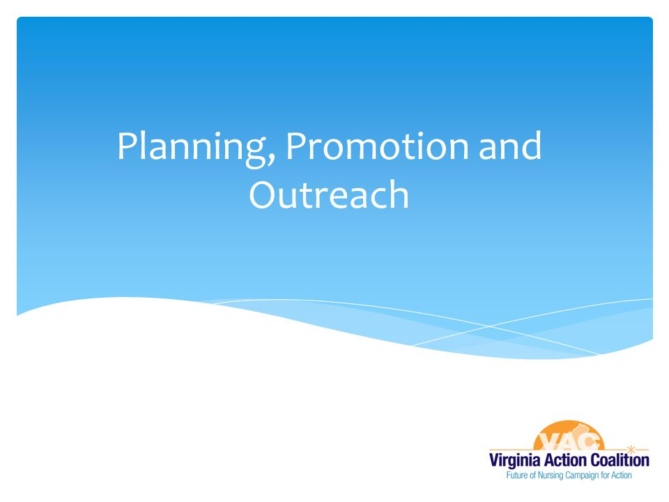 Planning, Promotion and Outreach
