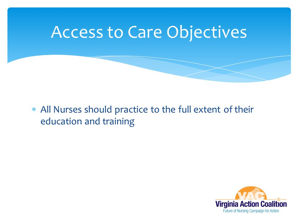 Access to Care Objectives