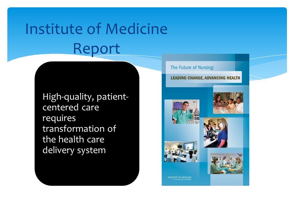 Institute of Medicine Report