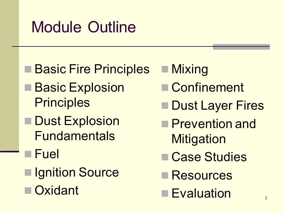 Module Outline Basic Fire Principles Basic Explosion Principles