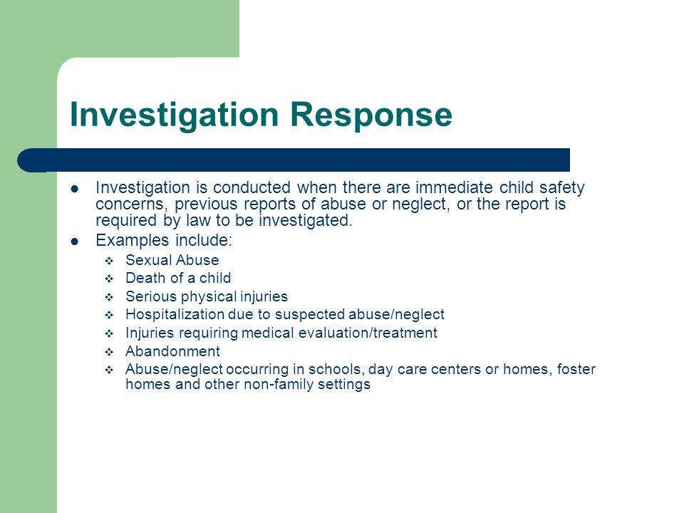Investigation Response
