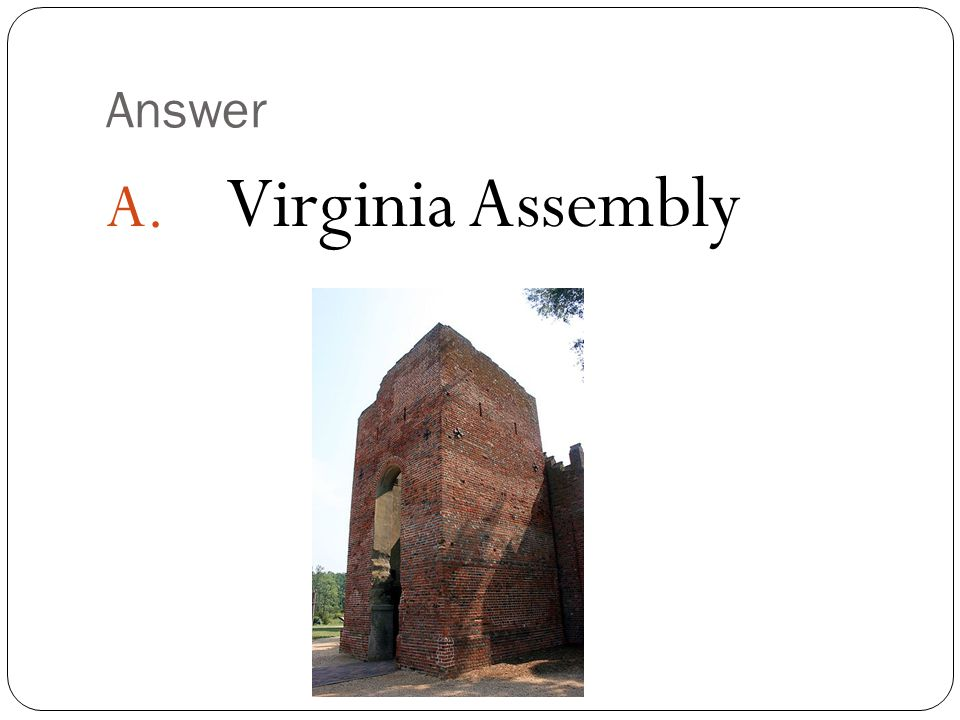 Answer Virginia Assembly