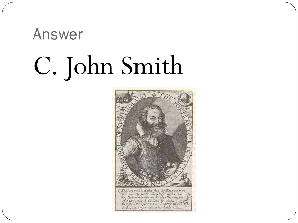 Answer C. John Smith