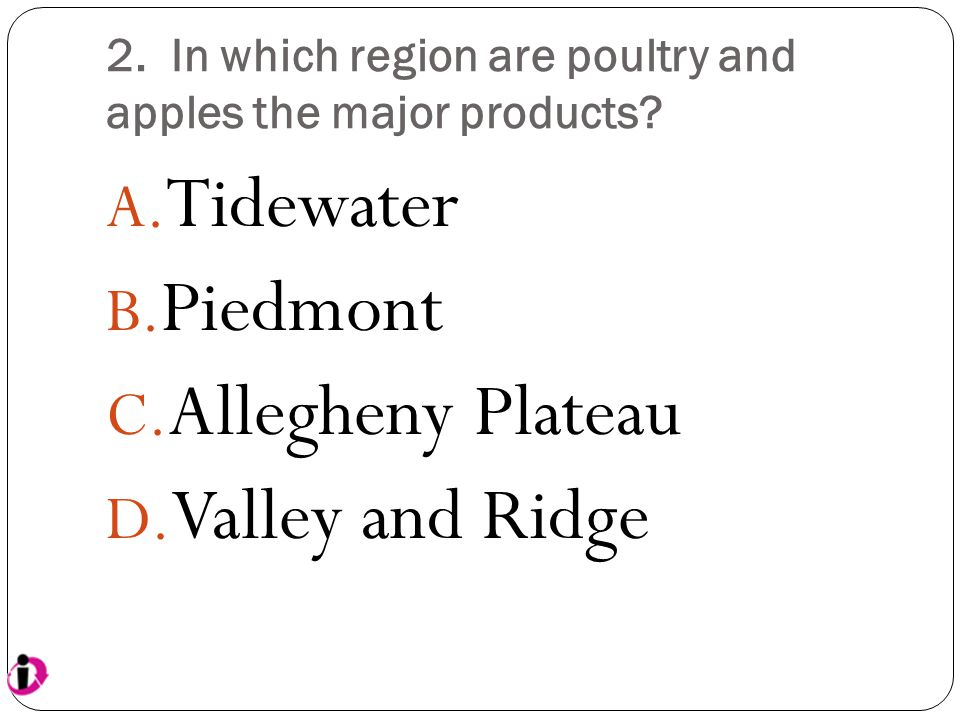 2. In which region are poultry and apples the major products