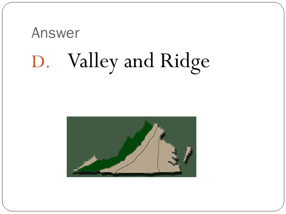 Answer Valley and Ridge