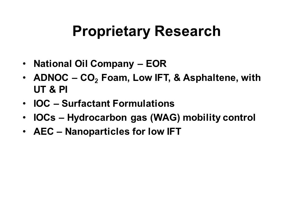 Proprietary Research National Oil Company – EOR
