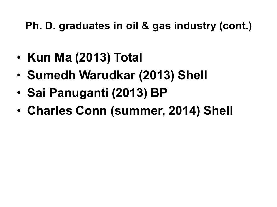 Ph. D. graduates in oil & gas industry (cont.)